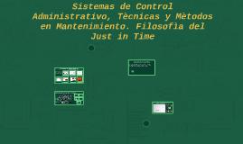 Sistemas de Control Administrativo, Tècnicas y Mètodos en Ma