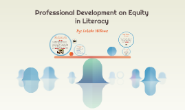 Professional Development on Equity in Literacy