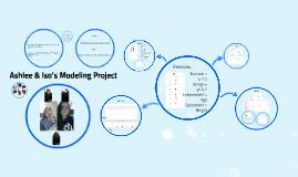 Ashlee & Isa's Modeling Project