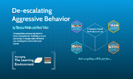De-escalating Aggresive Behavior