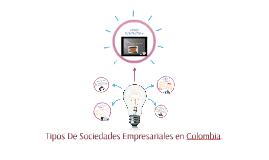 Copy of TIPOS DE SOCIEDADES EN COLOMBIA