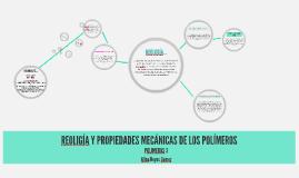 REOLIGÍA Y PROPIEDADES MECÁNICAS DE LOS POLÍMEROS