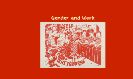 Copy of Key Concepts in Gender and Work