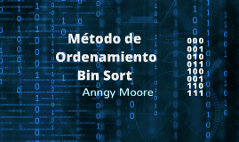 Copy of Método de Ordenamiento Bin Sort