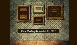 Class Meeting: September 19 2017