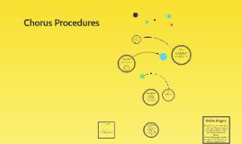 Chorus Procedures