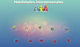 Copy of Habilidades interpersonales