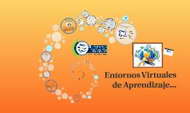 Entornos Virtuales de Aprendizaje...