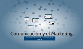 Copy of Comunicacion y el Marketing