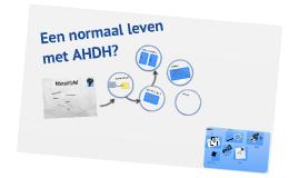 Een normaal leven met ADHD?