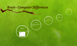 Brain - Computer Differences