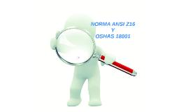 NORMA ANSI Z16 Y OSHAS 18001