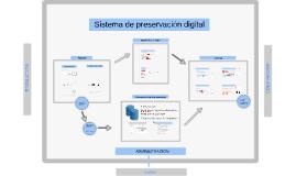 Sistema de preservación digital