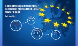 EL EUROESCEPTICISMO EN LA OPINIÓN PÚBLICA Y EN LOS PARTIDOS