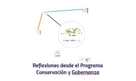 Reflexiones desde el Programa Conservación y Gobernanza
