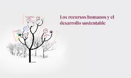 Los Recursos humanos y el desarrollo sustentable