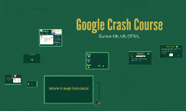 Copy of Google Crash Course