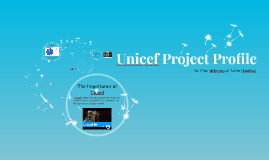 Unicef Project Profile
