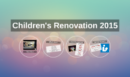 Children's Renovation 2015