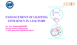 ENHANCEMENT OF LIGHTING EFFICIENCY IN A FACTORY