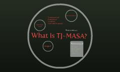 What Is TJ-MASA?