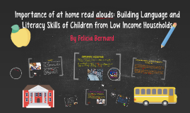 Importance of at home read alouds: Building Literacy Skills