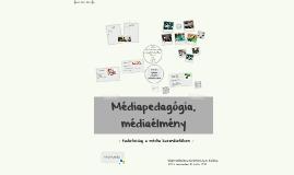 Médiapedagógia, médiaélmény