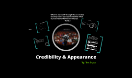 Credibility & Appearance