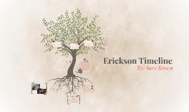 Erickson Timeline