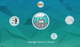 Geleceğin Ticareti: E-ticaret