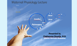 Maternal Physiology Lecture 2016 - 071216