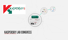 KASPERSKY LAB CONGRESS