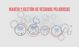 Copy of MANEJO Y GESTIÓN DE RESIDUOS PELIGROSOS