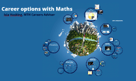 2018-19: Career options with Maths