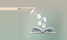 Bibliometric measures
