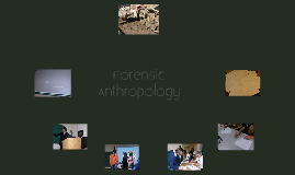 Senior Project: Forensic Anthropology
