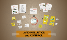 Copy of LAND POLLUTION