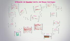 Utilización del Checklist dentro del Bloque Quirúrgico