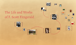 The Life and Works of F. Scott Fitzgerald