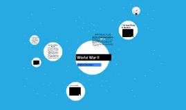 World War II : A Brief Overview