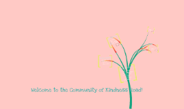 Welcome to the Community of Kindness Road