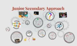 Junior Secondary Approach
