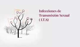 Infecciones de Transmicion Sexual ( I.T.S)