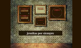 JESUITAS POR SIEMPRE