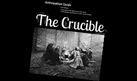 Copy of The Crucible Anticipation Guide