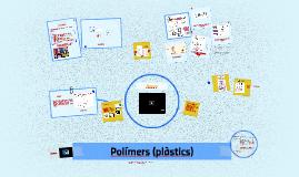 Polímers (plàstics)