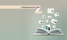 A Shakespearean Quiz
