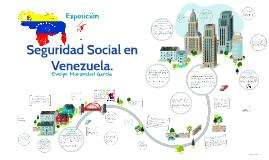 Copy of Seguridad Social en Venezuela.