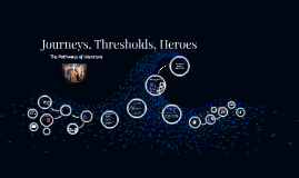 ENG 102: Journeys, Thresholds, Heroes