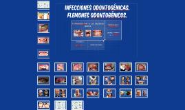 Infecciones odontogénicas. Flemones odontogénicos.
